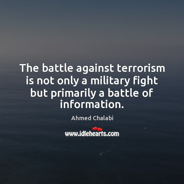 Image, The battle against terrorism is not only a military fight but primarily