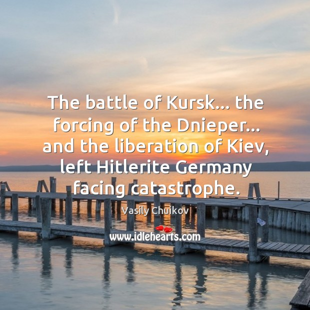 The battle of Kursk… the forcing of the Dnieper… and the liberation Image