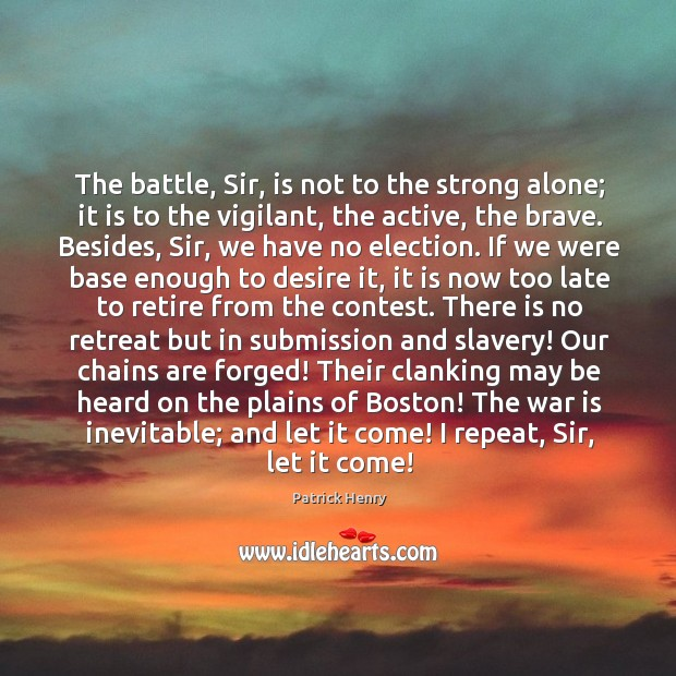 Image, The battle, Sir, is not to the strong alone; it is to