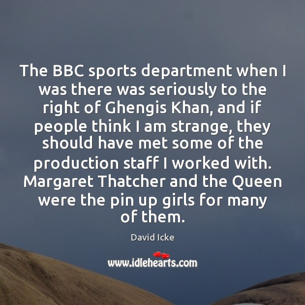 The BBC sports department when I was there was seriously to the Sports Quotes Image
