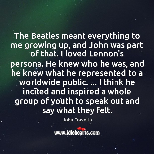 Image, The Beatles meant everything to me growing up, and John was part