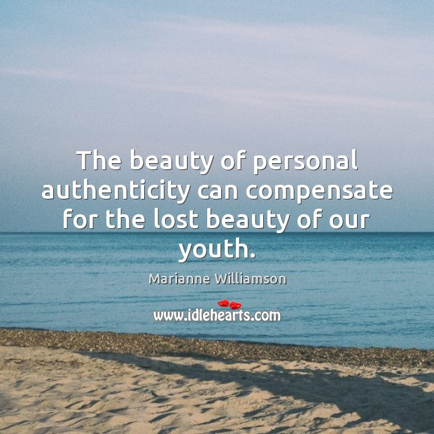 Image, The beauty of personal authenticity can compensate for the lost beauty of our youth.