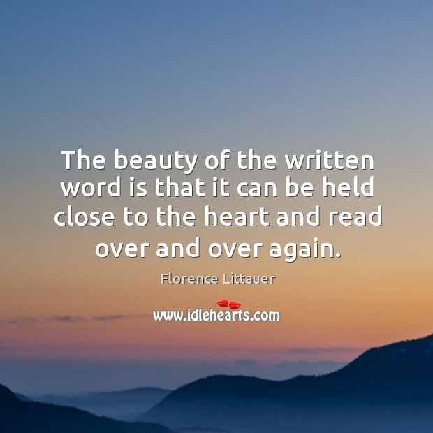The beauty of the written word is that it can be held Image