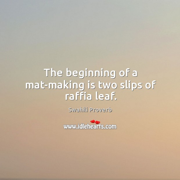 Image, The beginning of a mat-making is two slips of raffia leaf.