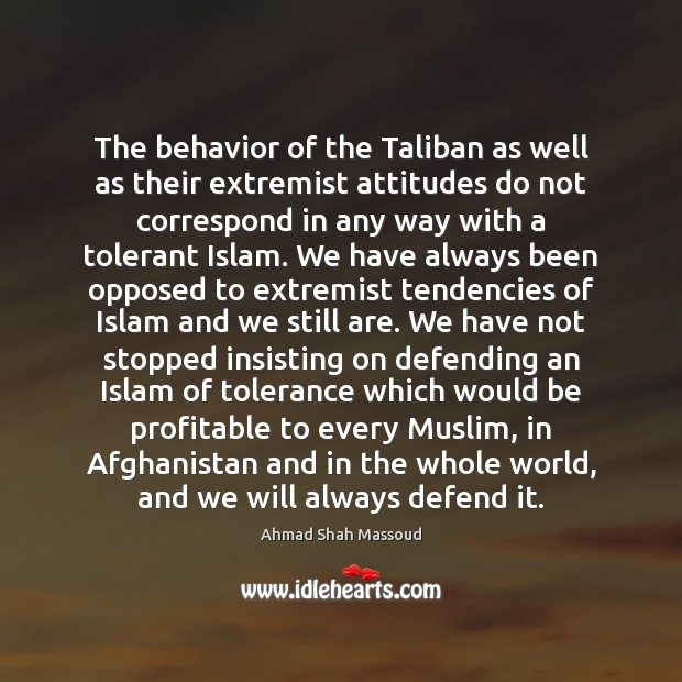 Image, The behavior of the Taliban as well as their extremist attitudes do