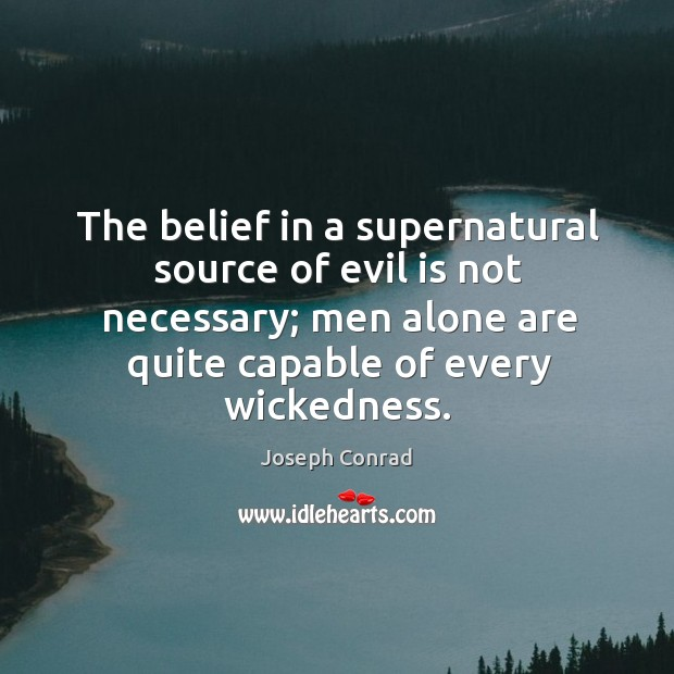 the belief in a supernatural source of evil is not necessary the lord of the flies