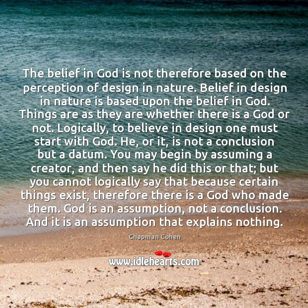 The belief in God is not therefore based on the perception of Image