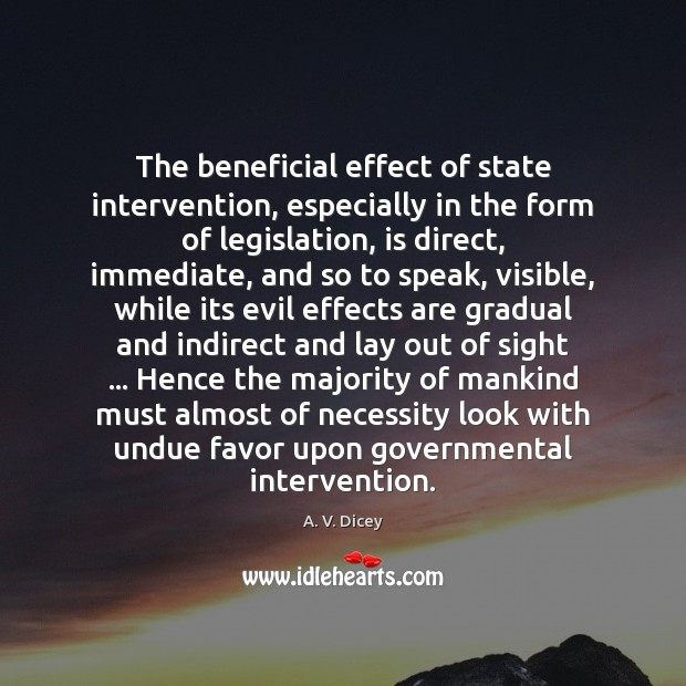 Image, The beneficial effect of state intervention, especially in the form of legislation,