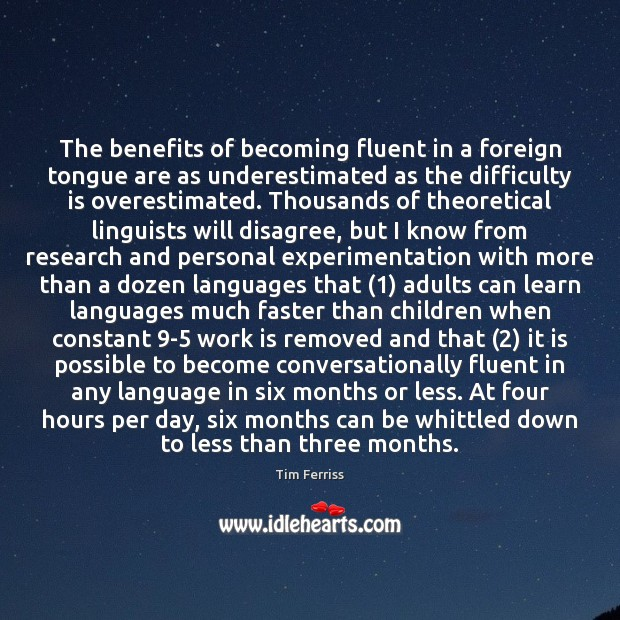 Image, The benefits of becoming fluent in a foreign tongue are as underestimated