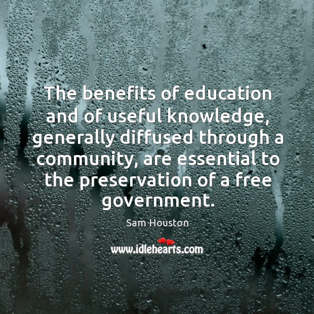 The benefits of education and of useful knowledge, generally diffused through a community Image