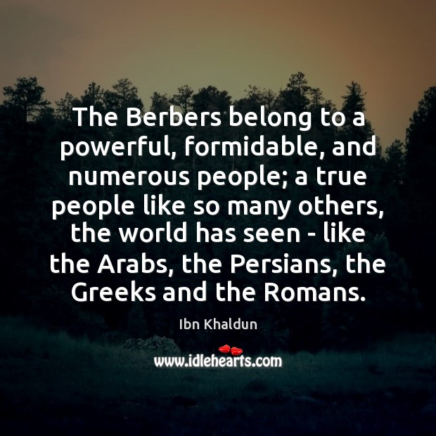 Image, The Berbers belong to a powerful, formidable, and numerous people; a true