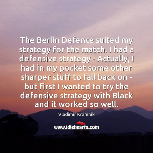 Image, The Berlin Defence suited my strategy for the match. I had a