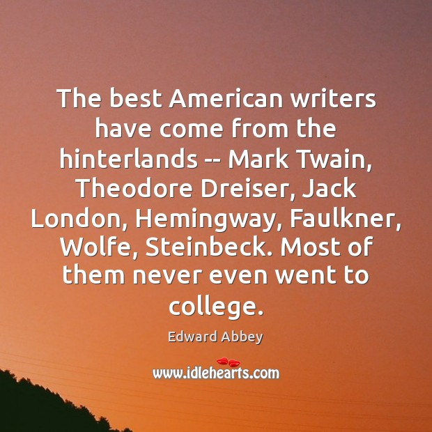 Image, The best American writers have come from the hinterlands — Mark Twain,