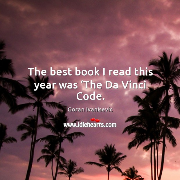The best book I read this year was 'the da vinci code. Image