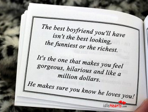 The Best Boyfriend You'll Have Isn't The Best….