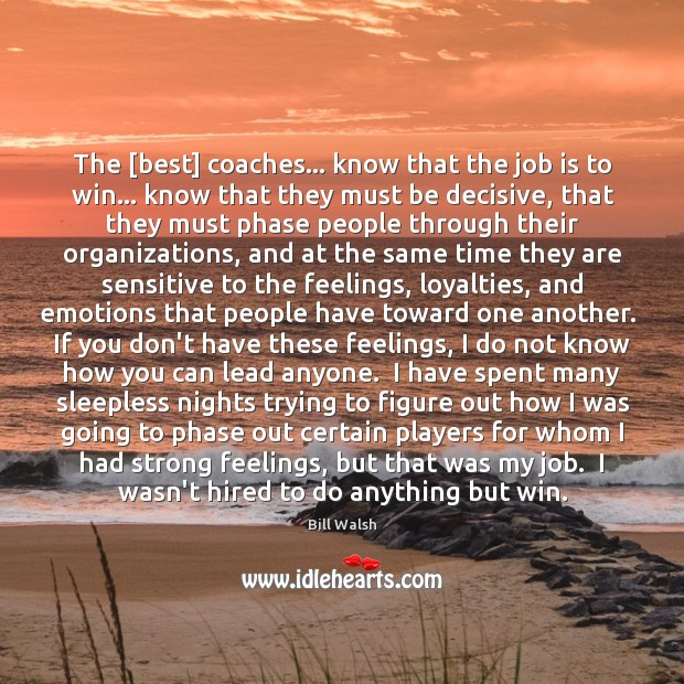 The [best] coaches… know that the job is to win… know that Image