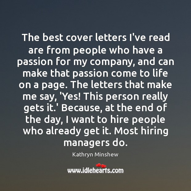 The best cover letters I've read are from people who have a Image