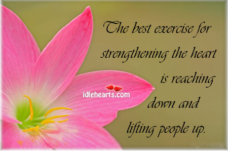 The Best Exercise For Strengthening The Heart Is Reaching…