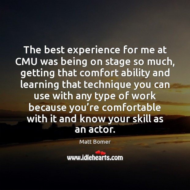 Image, The best experience for me at CMU was being on stage so