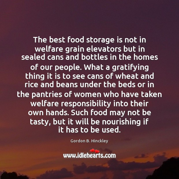 The best food storage is not in welfare grain elevators but in Image