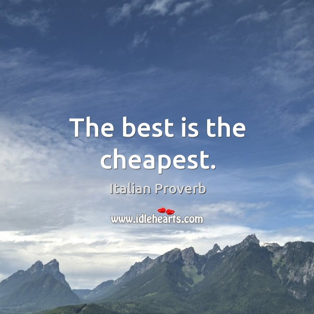 Image, The best is the cheapest.