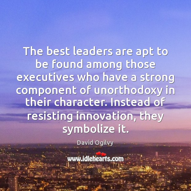 Image, The best leaders are apt to be found among those executives who