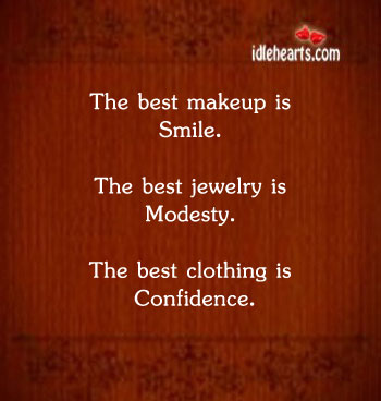 The Best MakeUp Is Smile….