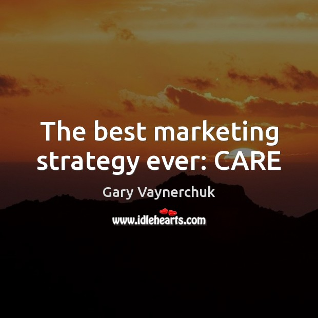 The best marketing strategy ever: CARE Image