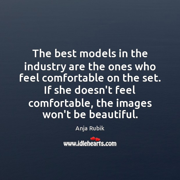Image, The best models in the industry are the ones who feel comfortable