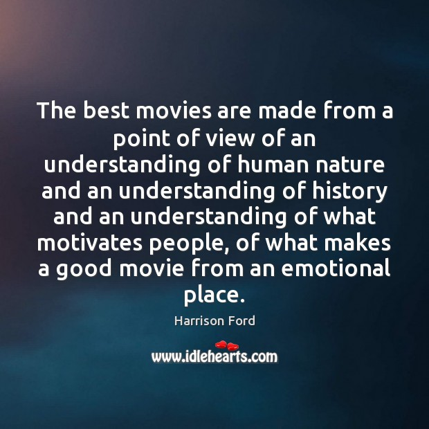 The best movies are made from a point of view of an Image