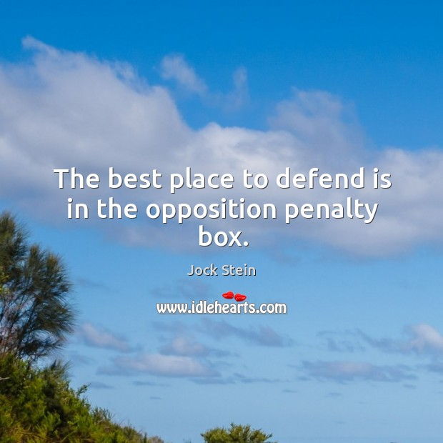 The best place to defend is in the opposition penalty box. Image