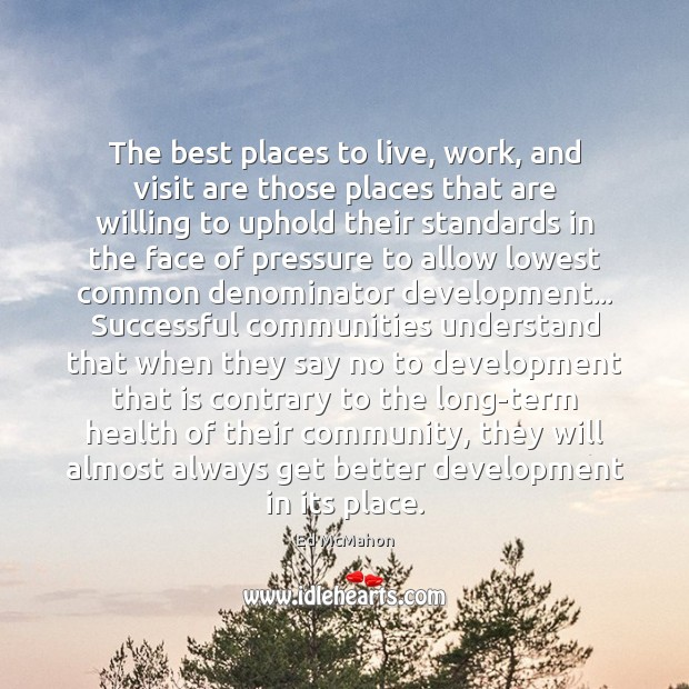 Image, The best places to live, work, and visit are those places that