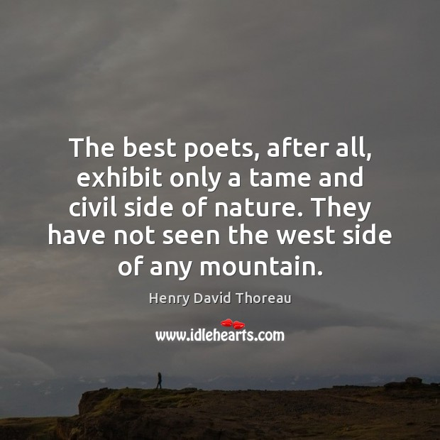 Image, The best poets, after all, exhibit only a tame and civil side