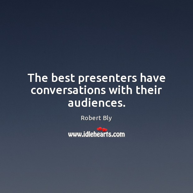 The best presenters have conversations with their audiences. Image