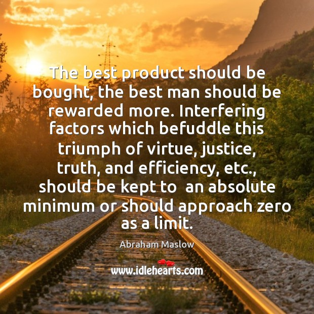 Image, The best product should be bought, the best man should be rewarded