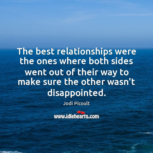 Image, The best relationships were the ones where both sides went out of