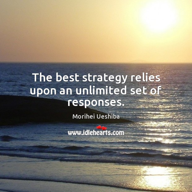 The best strategy relies upon an unlimited set of responses. Image