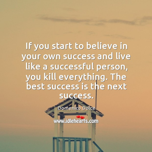 The best success is the next success. Image