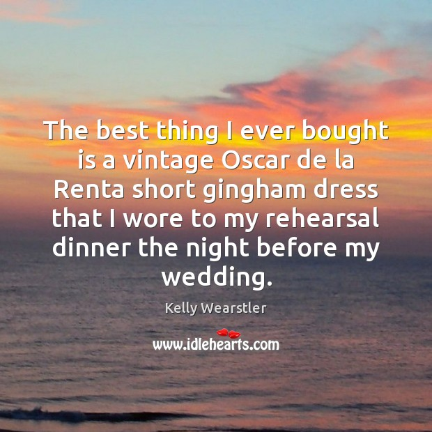 Image, The best thing I ever bought is a vintage Oscar de la