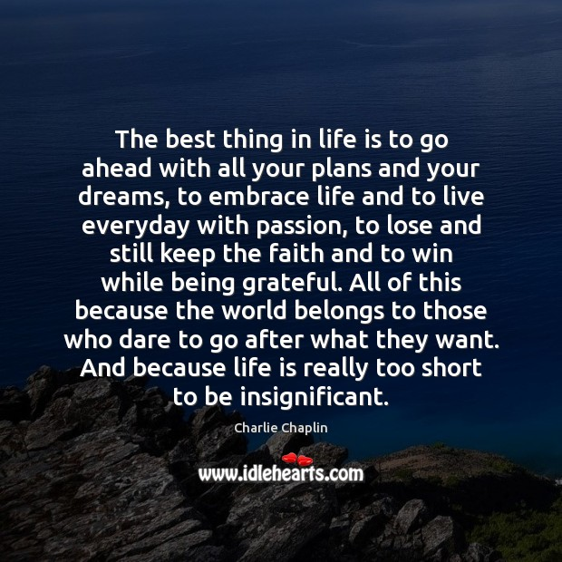 Image, The best thing in life is to go ahead with all your