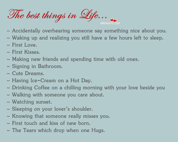 Image, The best things in life.
