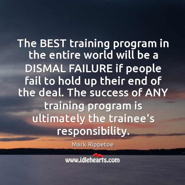 The BEST training program in the entire world will be a DISMAL Image