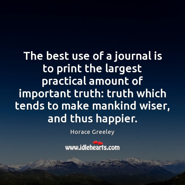 Image, The best use of a journal is to print the largest practical