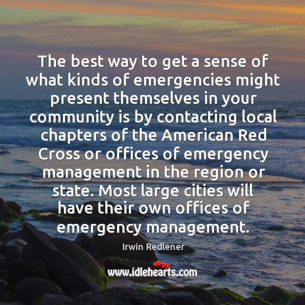 Image, The best way to get a sense of what kinds of emergencies