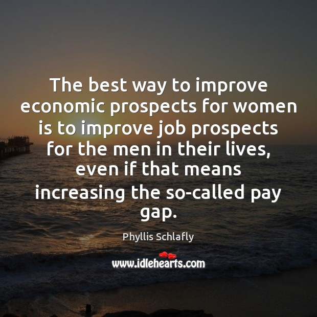 The best way to improve economic prospects for women is to improve Image