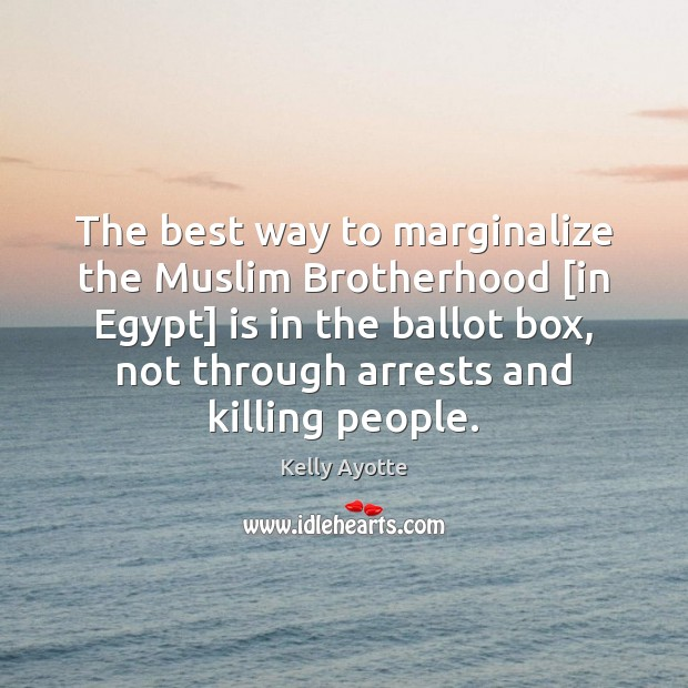 The best way to marginalize the Muslim Brotherhood [in Egypt] is in Image