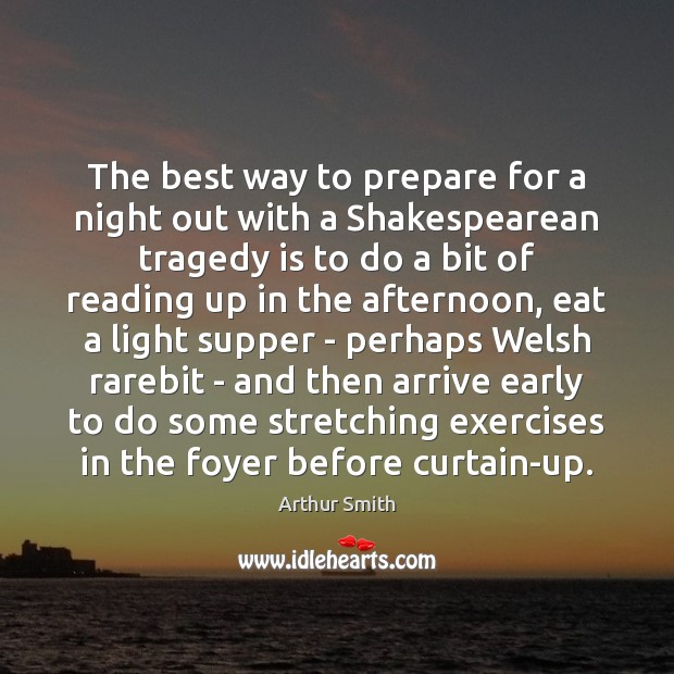Image, The best way to prepare for a night out with a Shakespearean
