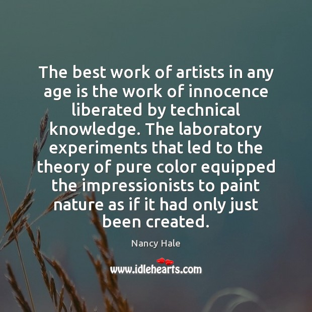 The best work of artists in any age is the work of Image