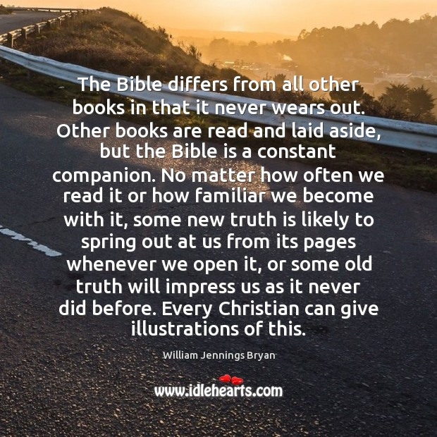 Image, The Bible differs from all other books in that it never wears