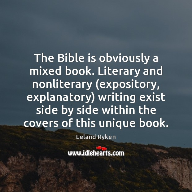 The Bible is obviously a mixed book. Literary and nonliterary (expository, explanatory) Image